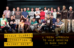 """DeKalb's Classic Connection's """"Skinny Bois"""": A Fresh Approach to Male Bonding in Show Choir"""