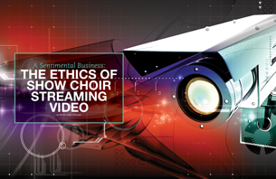 A Sentimental Business: The Ethics of Show Choir Streaming Video